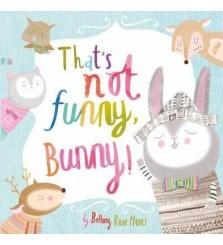 Buku cerita anak : Thats Not Funny Bunny!